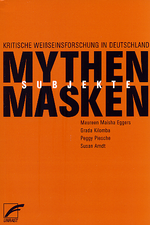 """MYTHEN, MASKEN UND SUBJEKTE"" co-edited by Grada Kilomba"